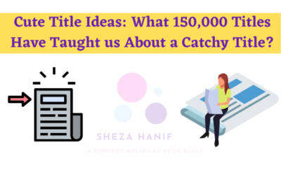 Cute Title Ideas: What 150,000 Titles Have Taught us About a Catchy Title?