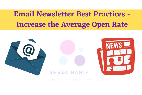 Email Newsletter Best Practices - Increase the Average Open Rate of Your Newsletter