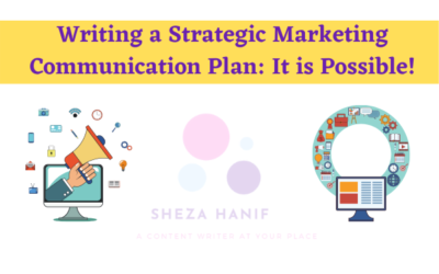 Writing a Strategic Marketing Communication Plan and Actually Executing it: It is Possible!