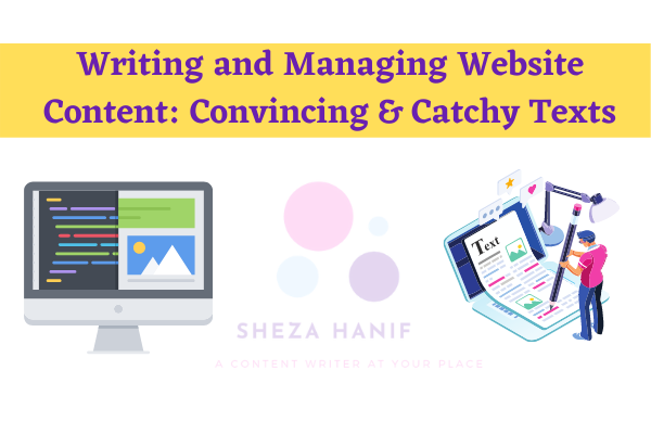 Writing and Managing Website Content: Convincing & Catchy Texts