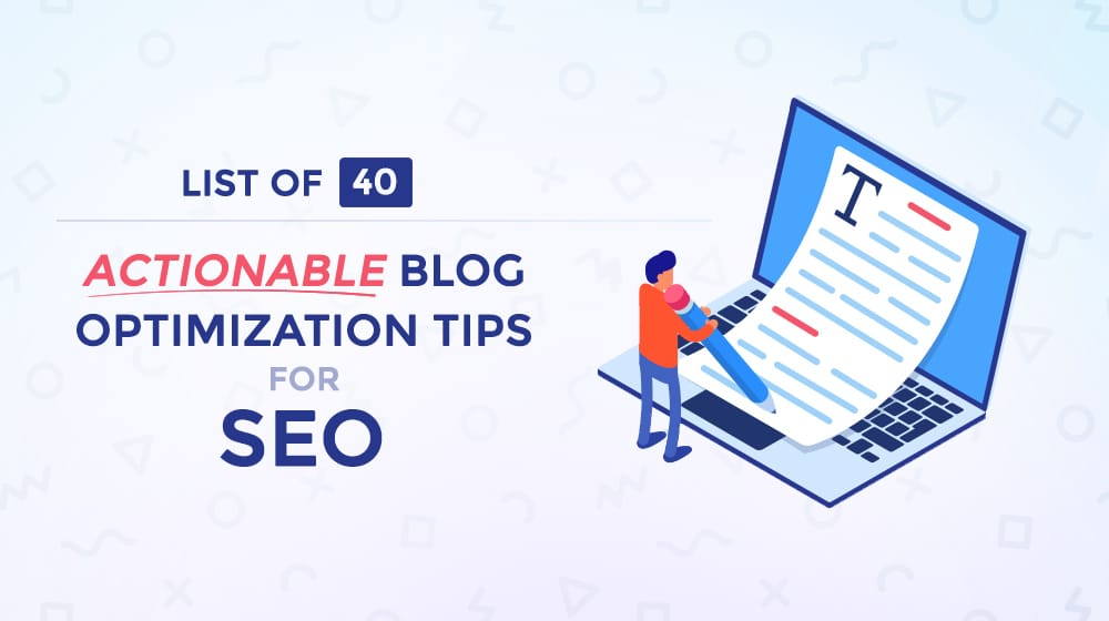 [Guide] Checklist of 40 Actionable Weblog Optimization Suggestions for Website positioning