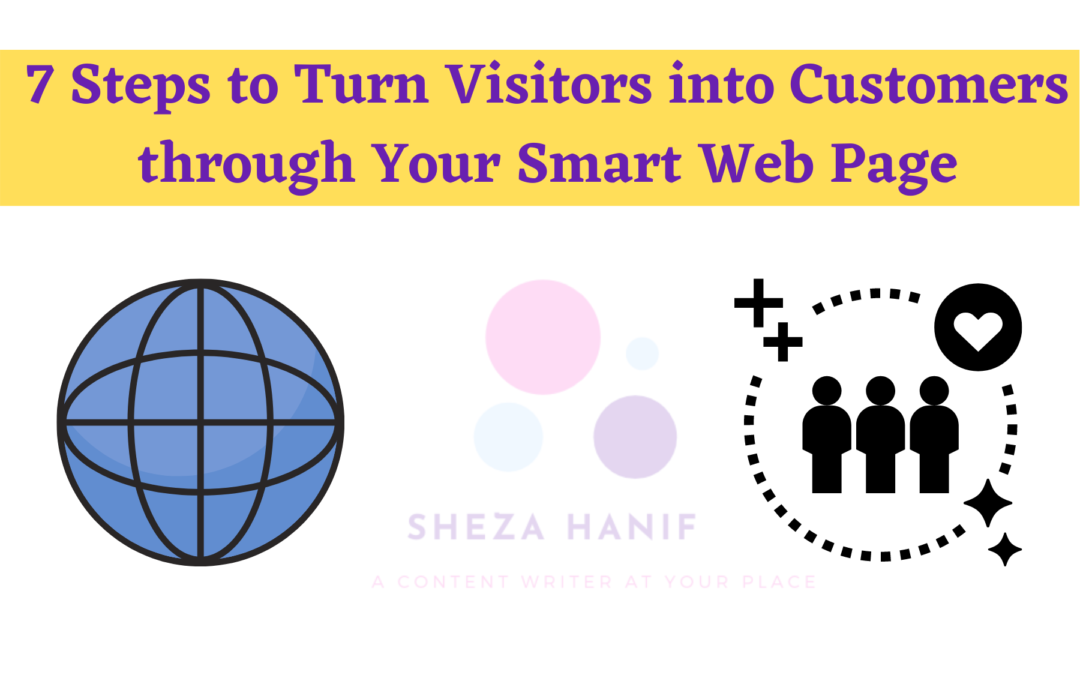7 Steps to Turn Visitors into Customers through Your Smart Web Page