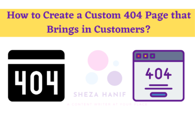 How to Create a Custom 404 Page that Brings in Customers?
