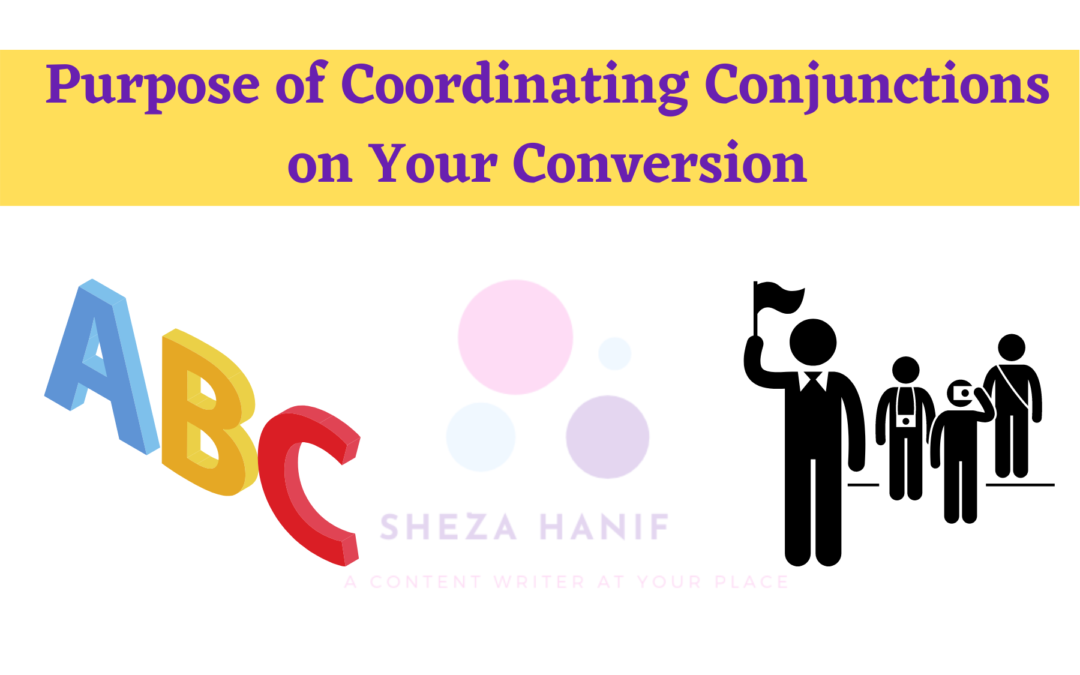 Purpose of Coordinating Conjunctions on Your Conversion