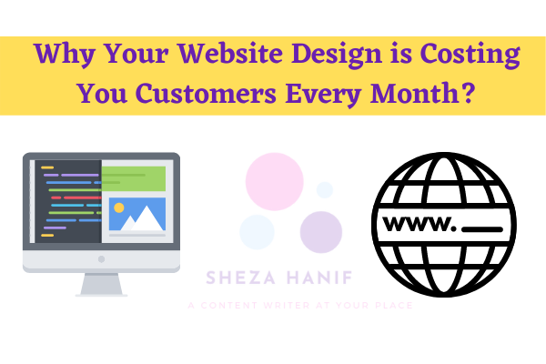 Why Your Website Design is Costing You Customers Every Month?