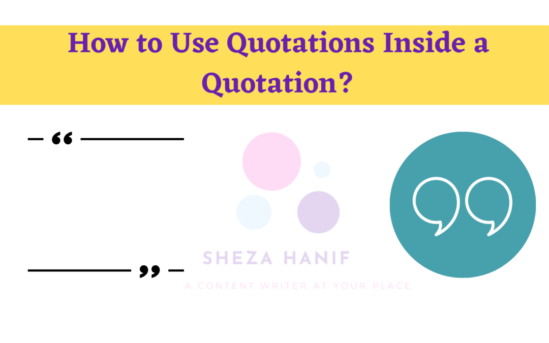 How to Use Quotations Inside a Quotation?