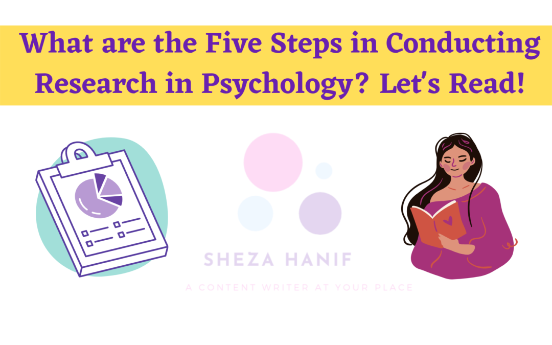 What are the Five Steps in Conducting Research in Psychology? Let's Read!