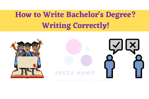 How to Write Bachelor's Degree